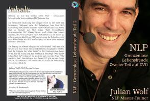 NLP – Grenzenlose Lebensfreude (Teil 2) von Wolf,  Julian