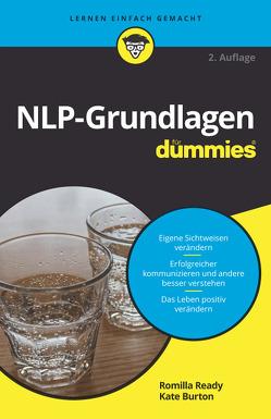 NLP-Grundlagen für Dummies von Burton,  Kate, Ready,  Romilla