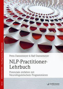 NLP-Practitioner-Lehrbuch von Dannemeyer,  Petra, Dannemeyer,  Ralf