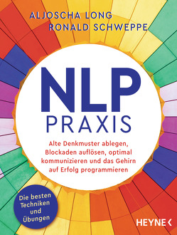 NLP-Praxis von Long,  Aljoscha, Schweppe,  Ronald