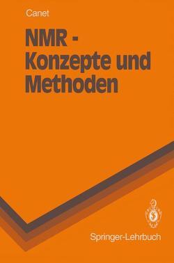 NMR — Konzepte und Methoden von Canet,  Daniel, Krahe,  E.