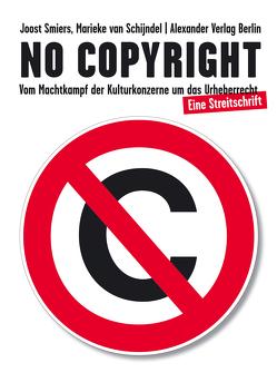 No Copyright von Braun,  Ilja, Marten,  Jürgen, Schijndel,  Marieke van, Smiers,  Joost