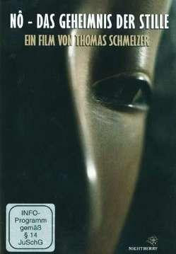 Nô – Das Geheimnis der Stille (DVD) von Schmelzer,  Thomas