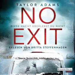 No Exit von Adams,  Taylor, Naujokat,  Angelika, Steffenhagen,  Britta