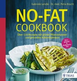 No-Fat-Cookbook von Bracht,  Petra, Lendle,  Gabriele