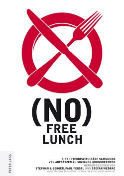 (no) free lunch von Berger,  Stephan J., Ferstl,  Paul, Wedrac,  Stefan