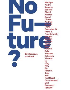 No Future? von Fehrenschild,  Michael, Keller,  Gerti, Pietsch,  Dominik