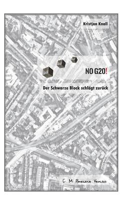 NO G20! von Kristjan,  Knall