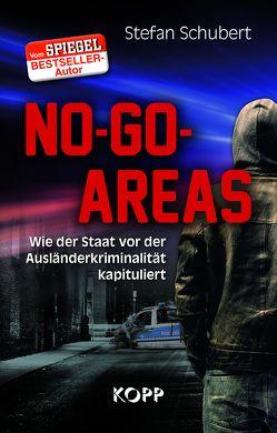No-Go-Areas von Schubert,  Stefan