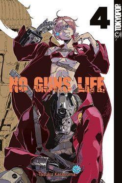 No Guns Life 04 von Karasuma,  Tasaku