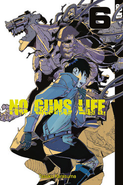 No Guns Life 06 von Karasuma,  Tasaku