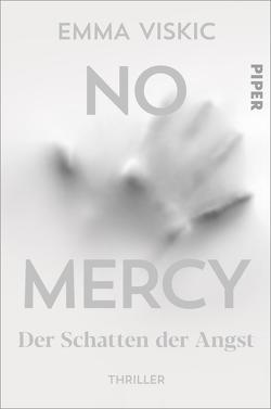 No Mercy – Der Schatten der Angst von Brauns,  Ulrike, Viskic,  Emma