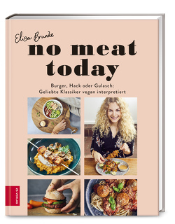 No meat today von Brunke,  Elisa
