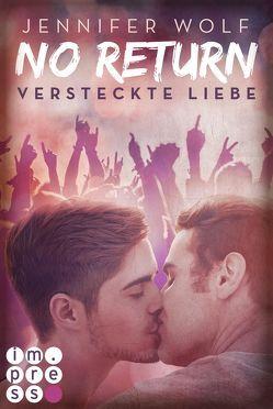 No Return 2: Versteckte Liebe von Wolf,  Jennifer