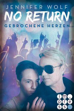 No Return 3: Gebrochene Herzen von Wolf,  Jennifer