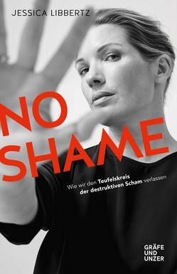 No Shame von Libbertz,  Jessica