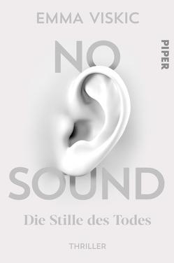 No Sound – Die Stille des Todes von Brauns,  Ulrike, Viskic,  Emma