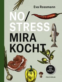 No Stress Mira kocht von Rossmann,  Eva