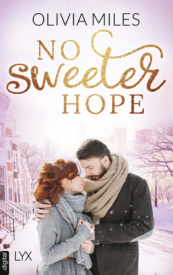 No Sweeter Christmas von Miles,  Olivia, Oder,  Bettina