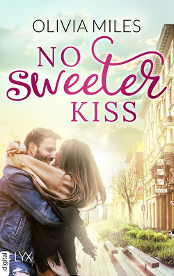 No Sweeter Kiss von Miles,  Olivia