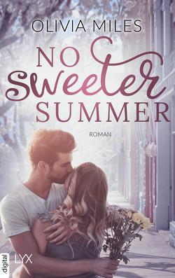No Sweeter Summer von Eglinger,  Yvonne, Miles,  Olivia