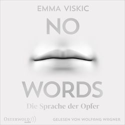 No Words – Die Sprache der Opfer (Caleb Zelic 2) von Brauns,  Ulrike, Viskic,  Emma, Wagner,  Wolfgang