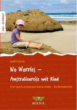 No Worries – Australienreise mit Kind von Quick,  Judith