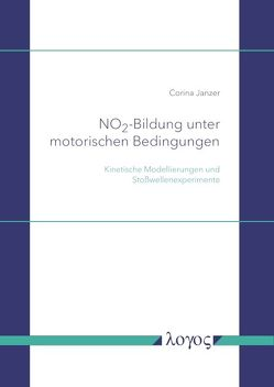 NO2 -Bildung unter motorischen Bedingungen von Janzer,  Corina