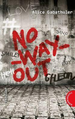 no_way_out von Gabathuler,  Alice, Thalmann,  Isabel