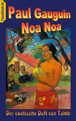 Noa Noa von Gauguin,  Paul, Sedlacek,  Klaus-Dieter