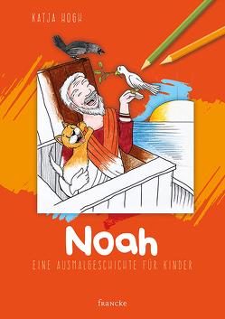 Noah von Hogh,  Katja, Meiß,  Anne-Ruth