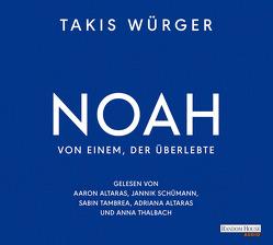 NOAH von Würger,  Takis