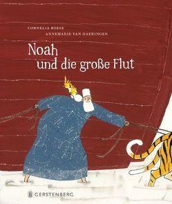 Noah und die große Flut von Boese,  Cornelia, van Haeringen,  Annemarie