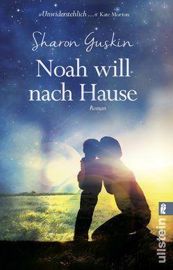 Noah will nach Hause von Guskin,  Sharon, Tessari,  Carina