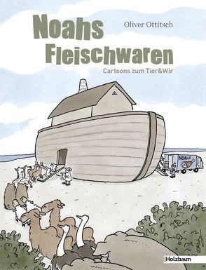Noahs Fleischwaren von Ottitsch,  Oliver