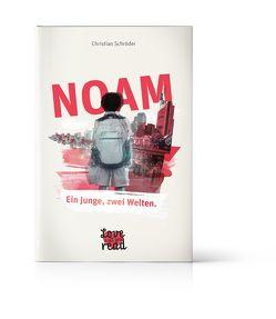NOAM – Ein Junge, zwei Welten. von Schroeder,  Christian