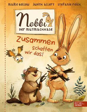 Nobbi, der Mutmachhase (Band 2) von Allert,  Judith, Bollow,  Maike, Reich,  Stefanie