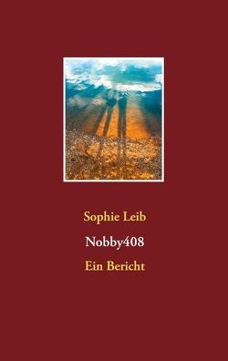 Nobby408 von Leib,  Sophie