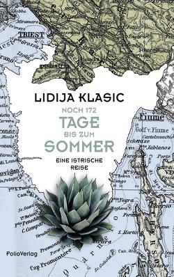 Noch 172 Tage bis zum Sommer von Klasic,  Lidija