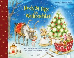 Noch 24 Tage bis Weihnachten von Dahle,  Stefanie, Frey,  Jana