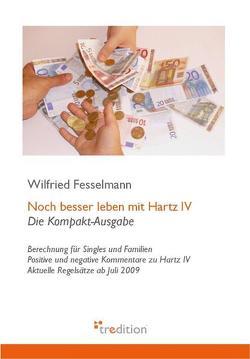 Noch besser leben mit Hartz IV von Fesselmann,  Wilfried