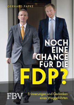 Noch eine Chance für die FDP? von Papke,  Gerhard