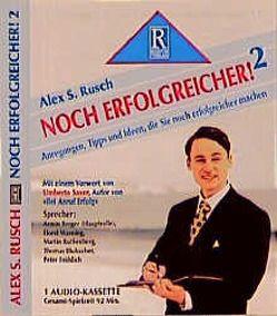 Noch erfolgreicher! 2 von Rusch,  Alex S, Saxer,  Umberto