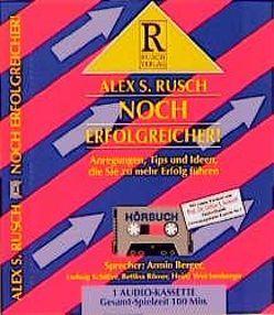 Noch erfolgreicher! von Rusch,  Alex S, Seiwert,  Lothar J