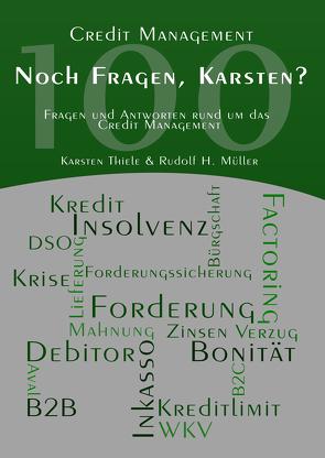 Noch Fragen, Karsten? von Müller,  Rudolf H., Thiele,  Karsten