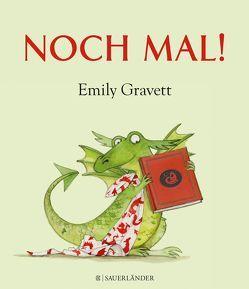 Noch mal! von Gravett,  Emily, Gutzschhahn,  Uwe-Michael