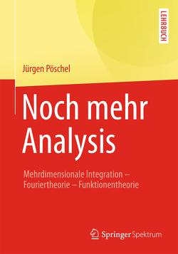 Noch mehr Analysis von Pöschel,  Jürgen