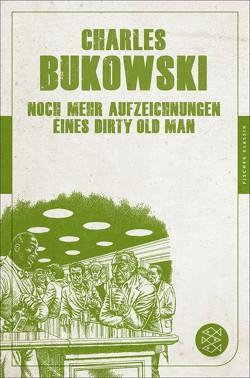 Noch mehr Aufzeichnungen eines Dirty Old Man von Bukowski,  Charles