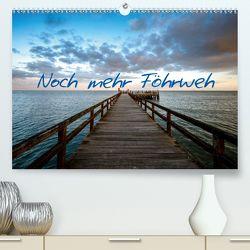 Noch mehr Föhrweh (Premium, hochwertiger DIN A2 Wandkalender 2020, Kunstdruck in Hochglanz) von Articus,  Konstantin