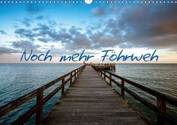 Noch mehr Föhrweh (Wandkalender 2019 DIN A3 quer) von Articus,  Konstantin